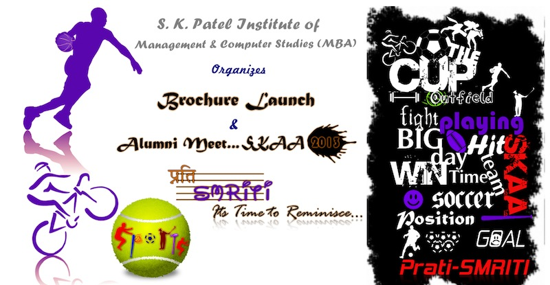 """Brochure Launch 2011-13"" and ""Alumni Meet 2013""  S.K. Patel Institute of Management and Computer Studies (SKPIMCS)  Gandhinagar, Gujarat, India."